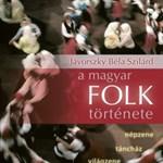 Kiváló kritikát kapott az angolul is megjelent magyar népzenei kötet