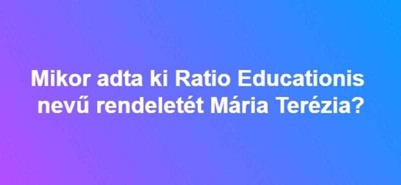 Mikor adta ki a Ratio Educationis nevű rendeletét Mária Terézia?