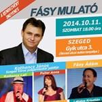 A Fásy mulatót Szegedre is elviszi a Fidesz