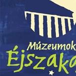 Múzeumok éjszakája - a szerkesztők ajánlata!