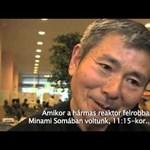 """Exkluzív videó Fukusimáról: """"az igazság sosem fog kiderülni"""""""