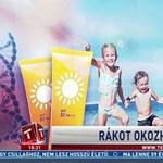 A TV2 folytatja az agymenést a rákot okozó naptejekről