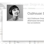 Megérkezett Androidra a világot meghódító Clubhouse app, már a magyarok is letölthetik