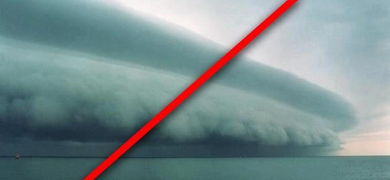 Átverés: nem igazi a félelmetes viharról terjedő fotó