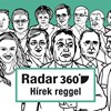 Radar360: Kövér az EU végét vizionálja, nem lesz klíma a metróban
