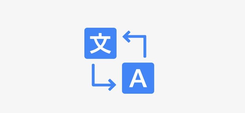 Új funkciót kapott a Google Fordító, precízebb lehet tőle a fordítás