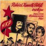 """""""A munkásoknak nincs hazájuk."""" A kommunistáknak volt"""