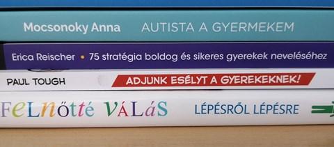 Öt nagyon jó könyv, amit érdemes elolvasni - nem csak szülőknek, tanároknak is